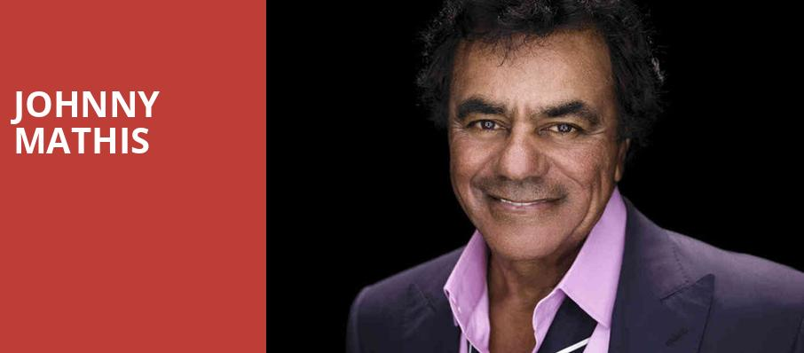 Johnny Mathis, Devos Performance Hall, Grand Rapids